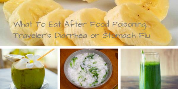 Travelers Diarrhea Foods To Eat